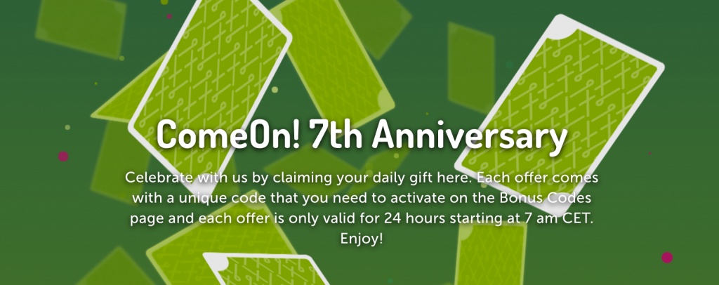 ComeOn celebrates 7 years! - Which Casino